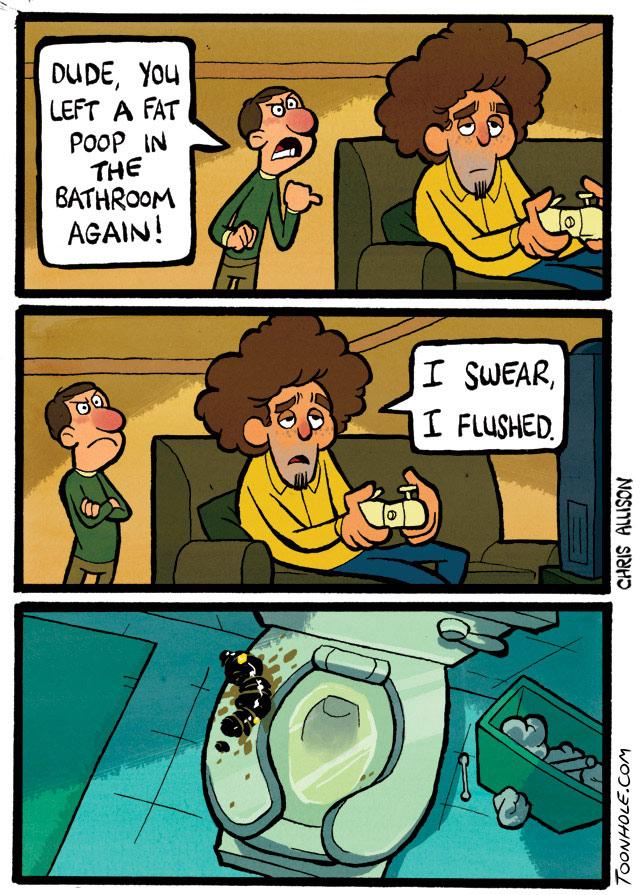I Swear I Flushed